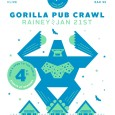 Gorillas here, gorillas there, gorillas EVERYWHERE! Gorillas will be returning to Rainey Street January 21st for the Annual Gorilla Pub Crawl! Suit up in your gorilla or banana costume and...